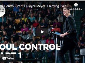 Message By Joyce Meyer : Soul Control - Part 1