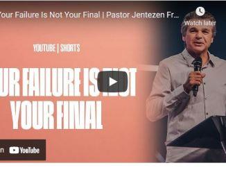 Pastor Jentezen Franklin Sermon: Your Failure Is Not Your Final