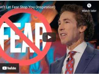 Pastor Joel Osteen: Don't Let Fear Stop You (Inspiration)