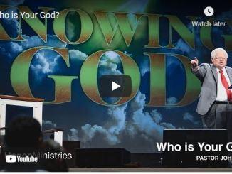Pastor John Hagee Sermon: Who is Your God?