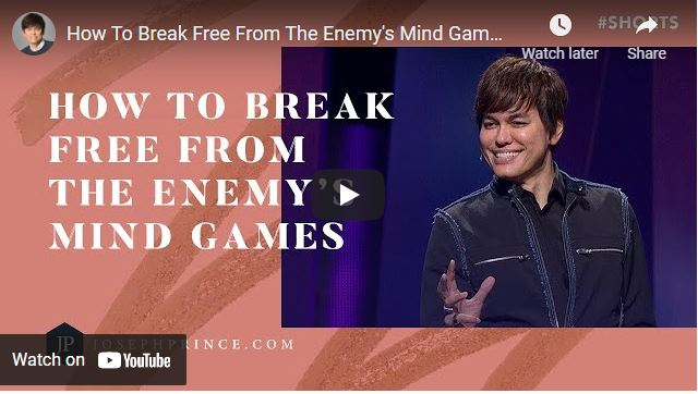 Pastor Joseph Prince: How To Break Free From The Enemy's Mind Game
