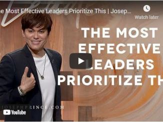 Pastor Joseph Prince: The Most Effective Leaders Prioritize This