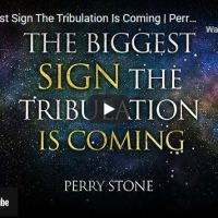 Pastor Perry Stone: The Biggest Sign The Tribulation Is Coming