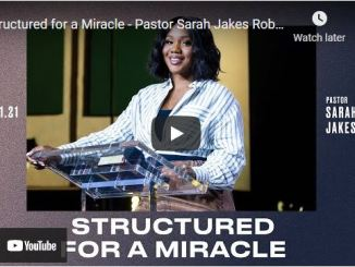 Pastor Sarah Jakes Roberts Sermon: Structured for a Miracle