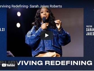 Pastor Sarah Jakes Roberts Sermon: Surviving Redefining