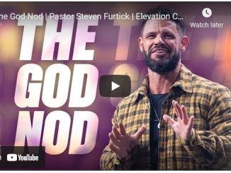 Pastor Steven Furtick Sunday Sermon: The God Nod