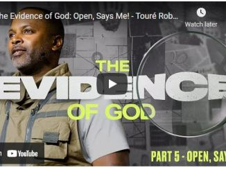 Pastor Touré Roberts Sermon: The Evidence of God: Open, Says Me!