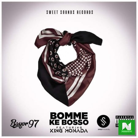 Bayor97 - Bomme Ke Bosso Ft. King Monada