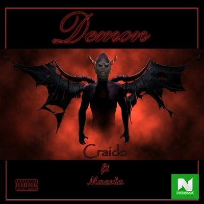 Craido - Demon Ft. Mazola