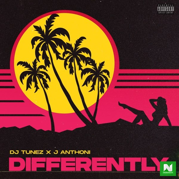 DJ Tunez  - Differently ft. J. Anthoni