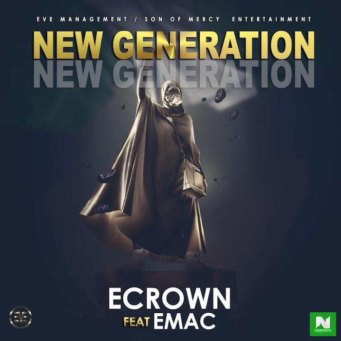 ECrown - New Generation Ft. EMac