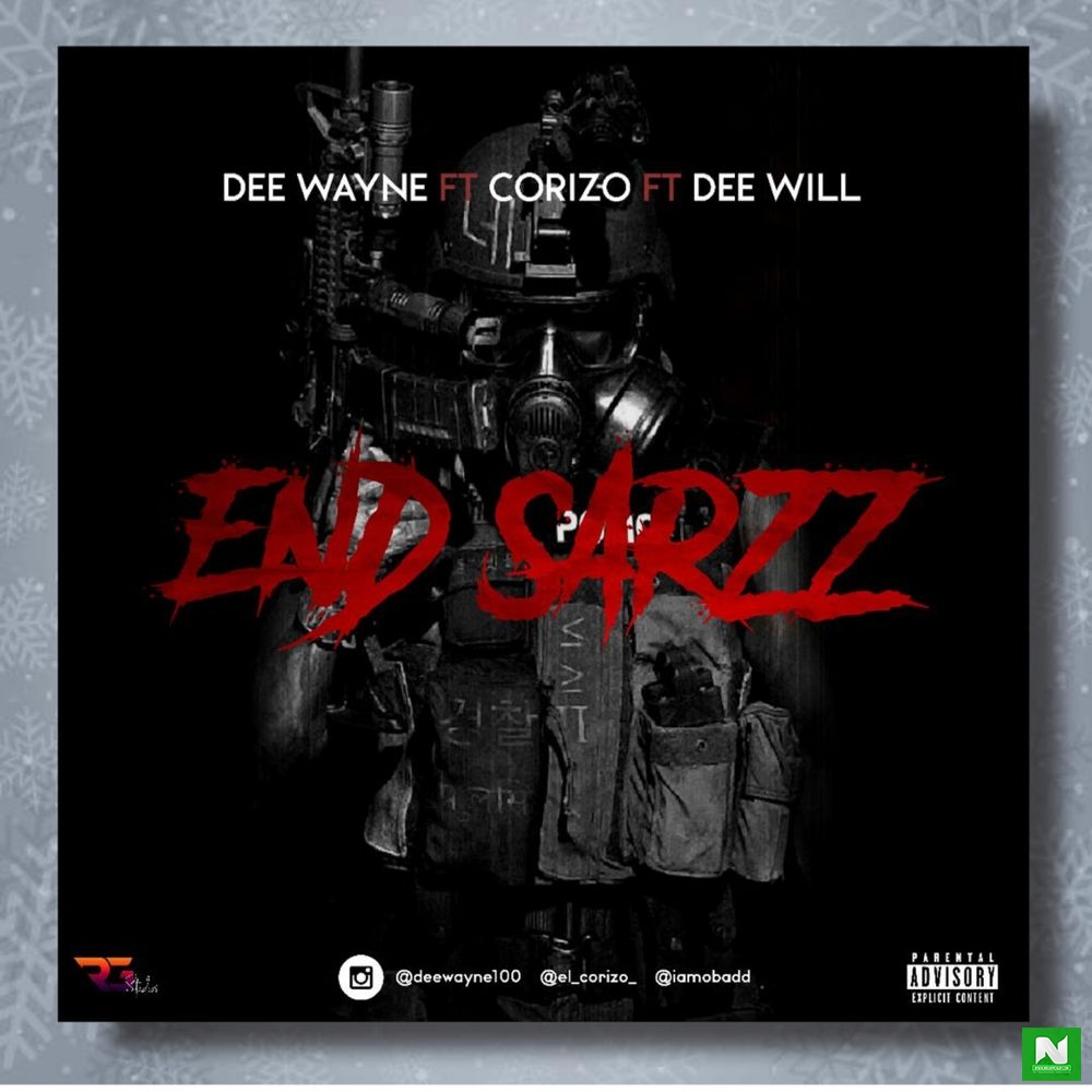 Dee Wayne - End Sarz Ft. Corizo x Dee Will