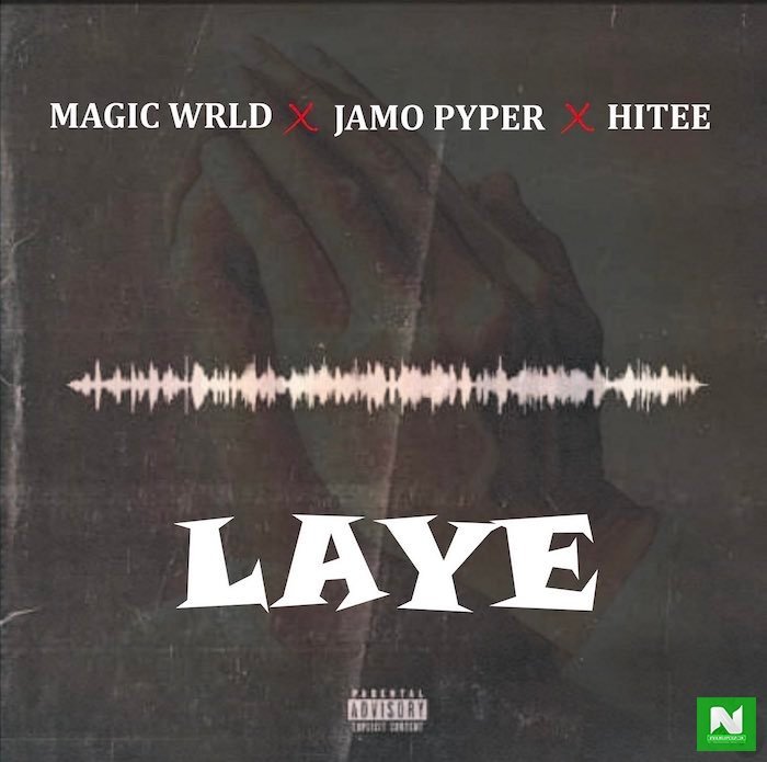 Magic Wrld - Laye ft Jamopyper & Hitee