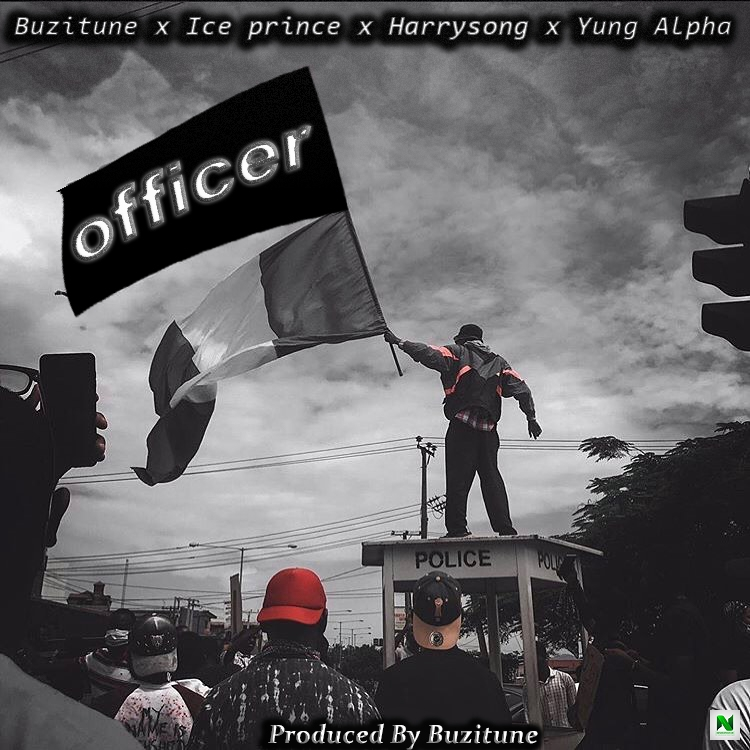 Buzitune – Officer ft Ice Prince, Yung Alpha & Harrysong