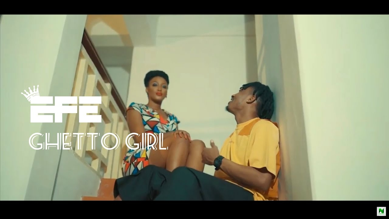 Efe - Ghetto Girl