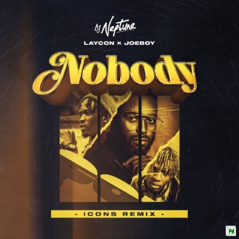 DJ Neptune - Nobody (Middle East Remix) ft Joeboy, Mazmars, Daffy & Seidonsimba
