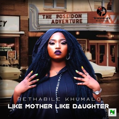 Rethabile Khumalo - Like Mother Like Daughter Ft Vigro Deep