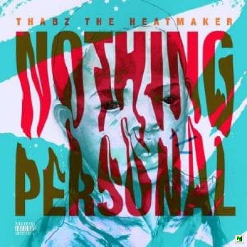 Thabz The Heatmaker – First Thing Ft. MoneyBadoo & Case-Klowzed