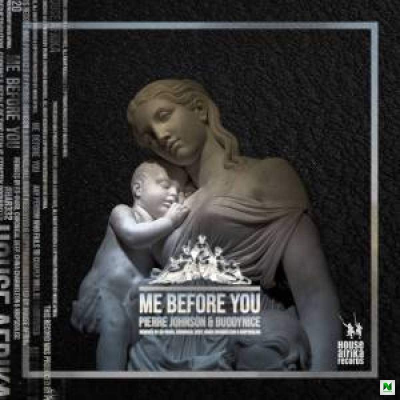 Pierre Johnson & Buddynice – Me Before You (Krippsoulisc Urban Ree Touch)