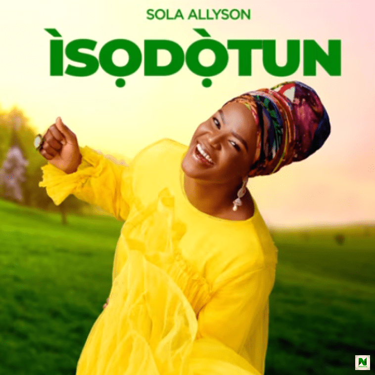Sola Allyson - Ife A Dale