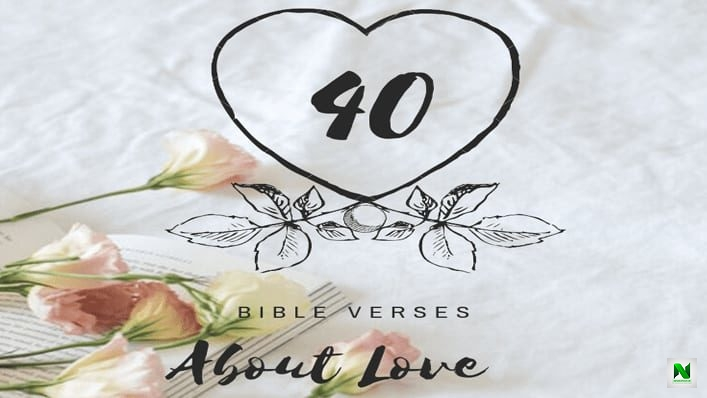 40 Bible Verses That Talk About Love