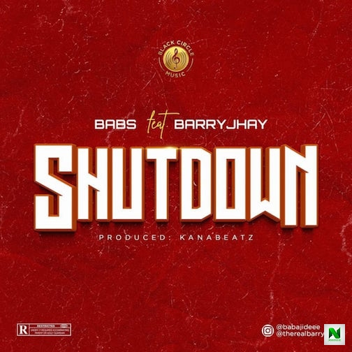 Babs – Shutdown ft Barry Jhay