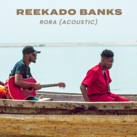MUSIC: Reekado Banks – Rora (Acoustic)
