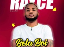 Rayce - Beta Boi (prod. By Magic) 14 Download