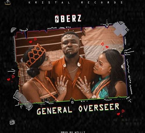 Download mp3: oberz – general overseer download latest south.