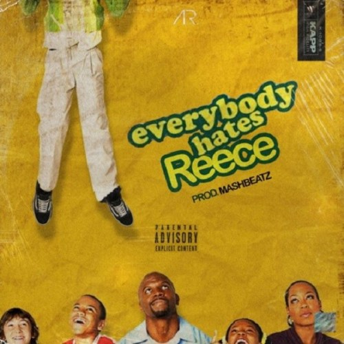 A-Reece - Everybody Hates Reece Mp3 Audio
