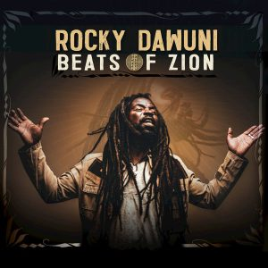 Rocky Dawuni - Beats of Zion (Full Album) Zip Mp3 Download