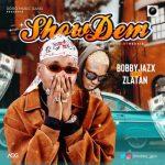 Music: Bobby Jazx ft. Zlatan Ibile – Show Dem