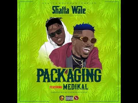 Shatta Wale ft. Medikal - Packaging Mp3 Audio Download