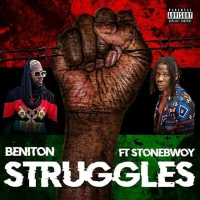 Beniton Ft. StoneBwoy - Struggles Mp3 Audio Download