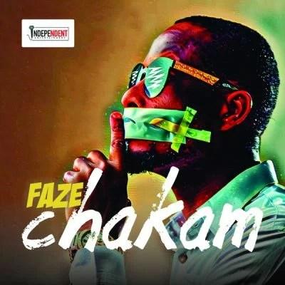 Faze - Chakam (prod. by Willis) Mp3 Audio Download