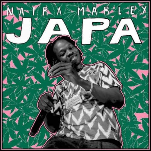 Naira Marley - Japa Mp3 Audio Download