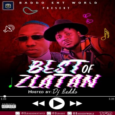 DJ Baddo - Best Of Zlatan Mix (Mixtape) Mp3 Zip Free Download