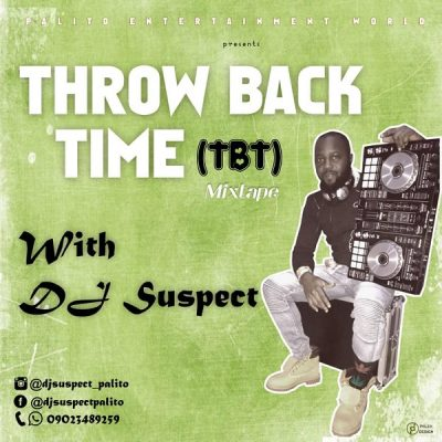 DJ Suspect - Throw Back Time (TBT) [Mixtape] Mp3 Zip free audio Download