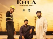 E.L ft. Joey B & Falz - Ehua 14 Download