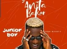 Junior Boy - Anita Baker (Prod. By Mickey G) 7 Download