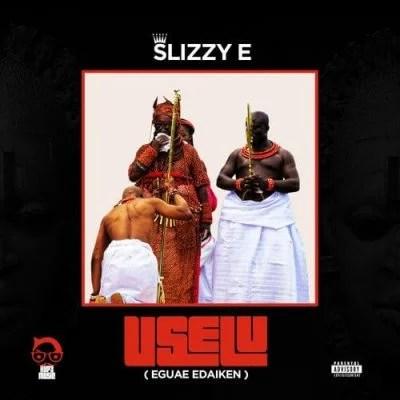 Slizzy E Ft. Erigga - Dem Say Mp3 Audio Download