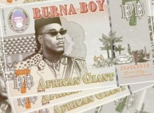 Burna Boy - African Giant (New Song) 15 Download