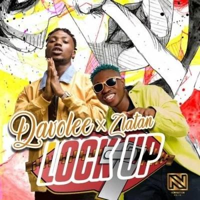 DavoLee Ft Zlatan   Lock Up - AUDIO MP3: DavoLee Ft. Zlatan – Lock Up