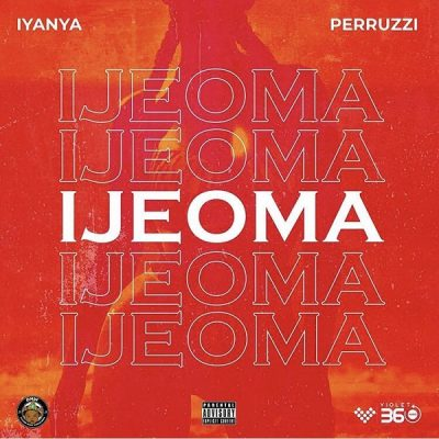 Iyanya ft. Peruzzi - Ijeoma Mp3 Audio Download