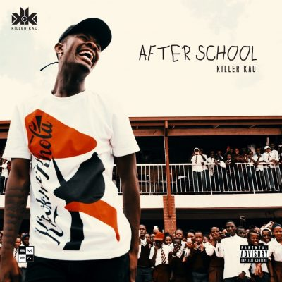 Killer Kau - After School EP (Full Album) Mp3 Zip Audio Free Fast full complete download Datafilehost fakaza