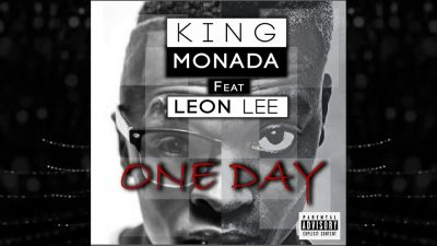 King Monada Ft. Leon Lee - One Day Mp3 Audio Download
