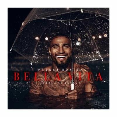 Prin$$ Boateng Ft. Ty Elliot - Bella Vita (Audio + Video) Prinss Kevin Prince Mp3 Mp4 Download