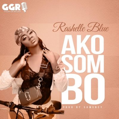 Rashelle Blue - Akosombo (Audio + Video) Mp3 Mp4 Download