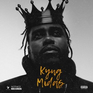 [ALBUM] Notnice Records - Kyng Midas Mp3 Zip Fast Free Audio Full Complete Download