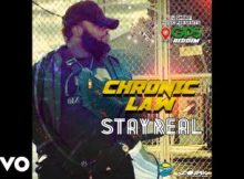 Chronic Law - Stay Real 6 Download